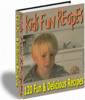 Kids Fun Recipes !