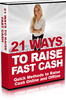 21 Ways To Raise Cash Fast !