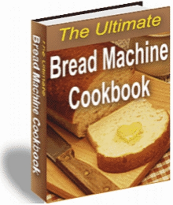 Product picture The Ultimate Bread Machine Cookbook !