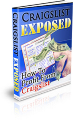 Product picture Craiglist Exposed - How To Profit From Craiglist !