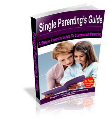 Product picture Single Parenting Guide - Single Moms Guide !