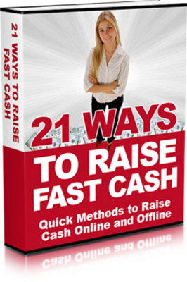 Product picture 21 Ways To Raise Cash Fast !